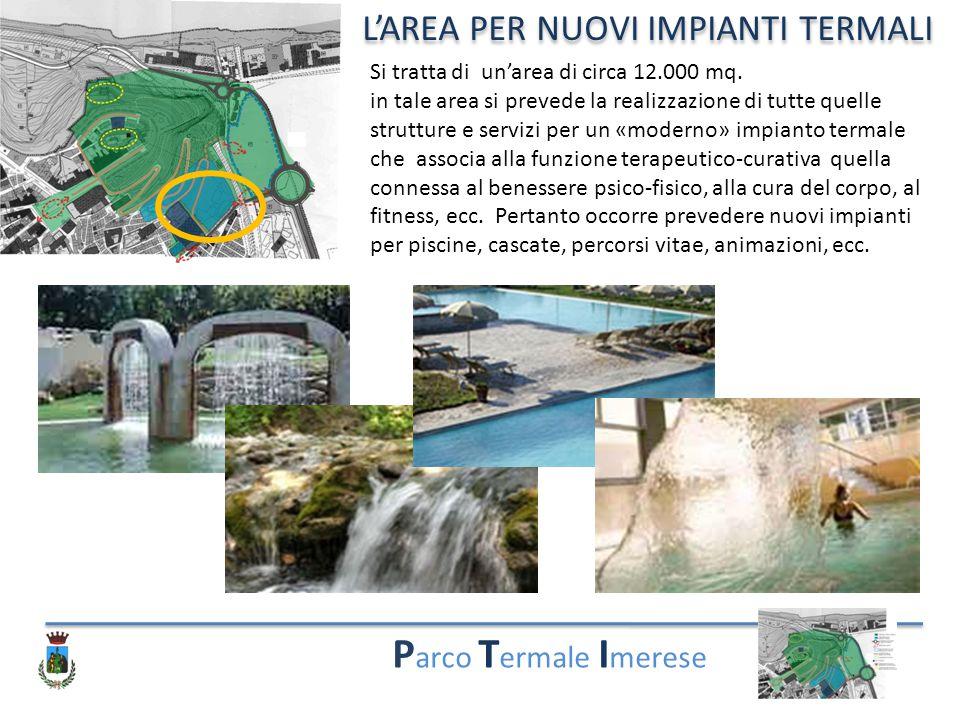 Parco Termale Imerese L'AREA PER NUOVI IMPIANTI TERMALI
