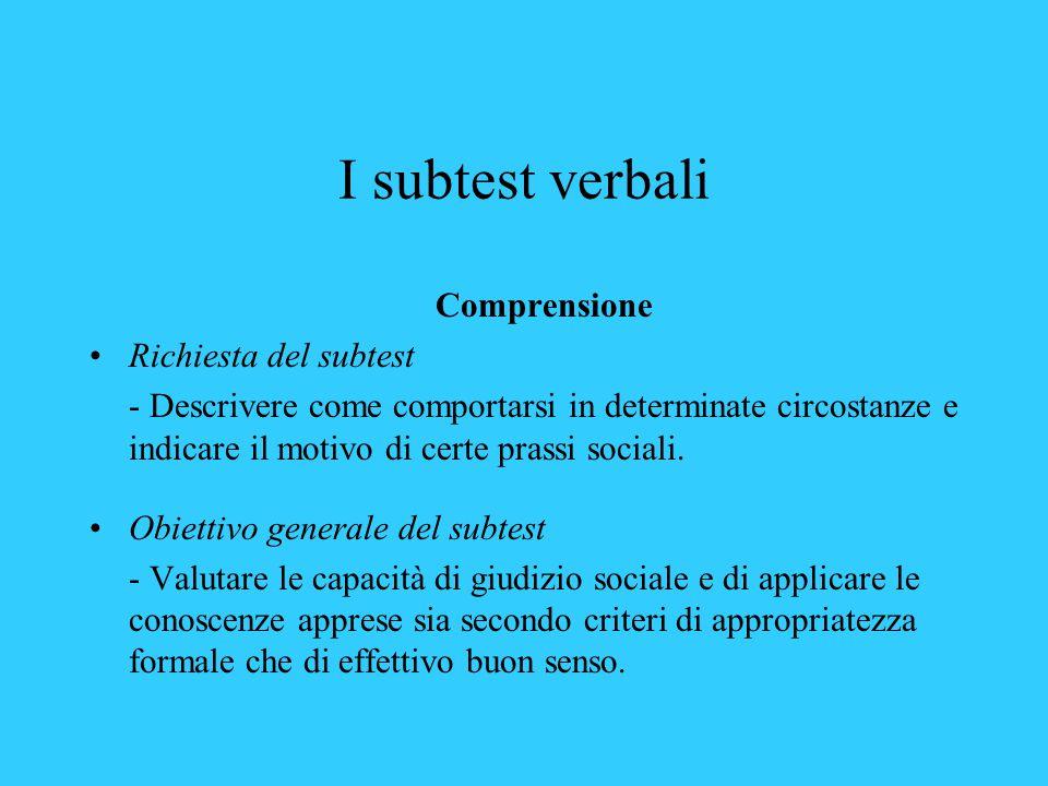 I subtest verbali Comprensione Richiesta del subtest