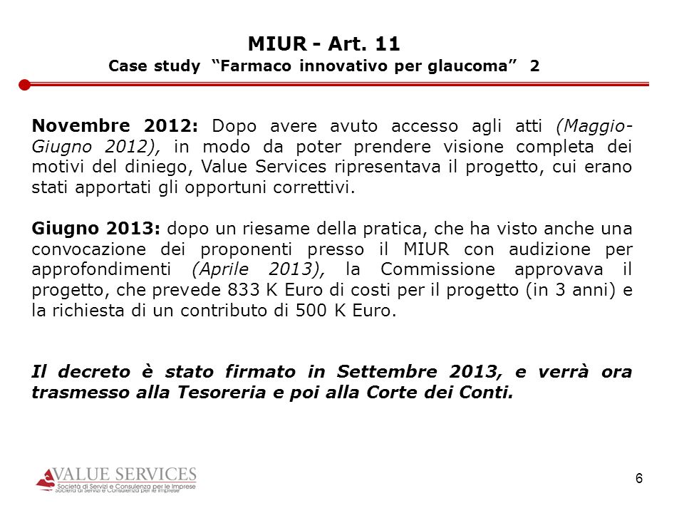 Case study Farmaco innovativo per glaucoma 2