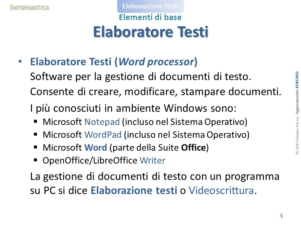 Elaboratore Testi Elaboratore Testi (Word processor)