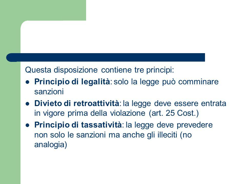 Questa disposizione contiene tre principi: