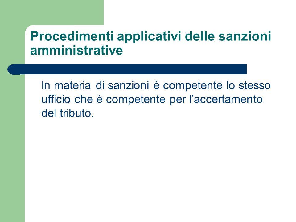 Procedimenti applicativi delle sanzioni amministrative
