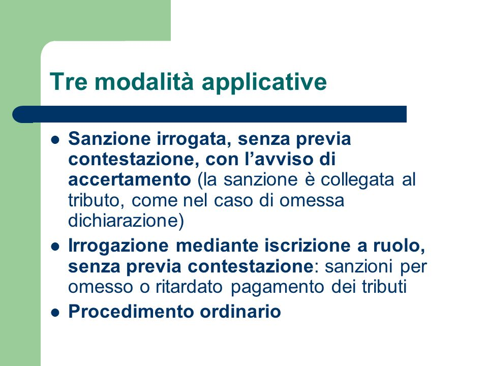 Tre modalità applicative