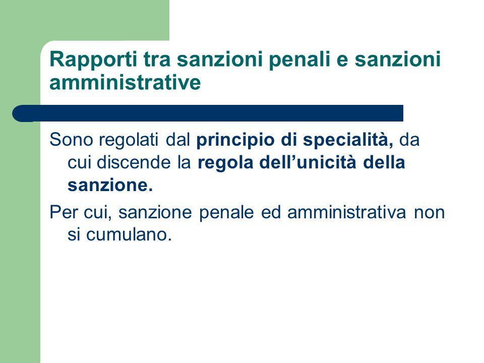 Rapporti tra sanzioni penali e sanzioni amministrative