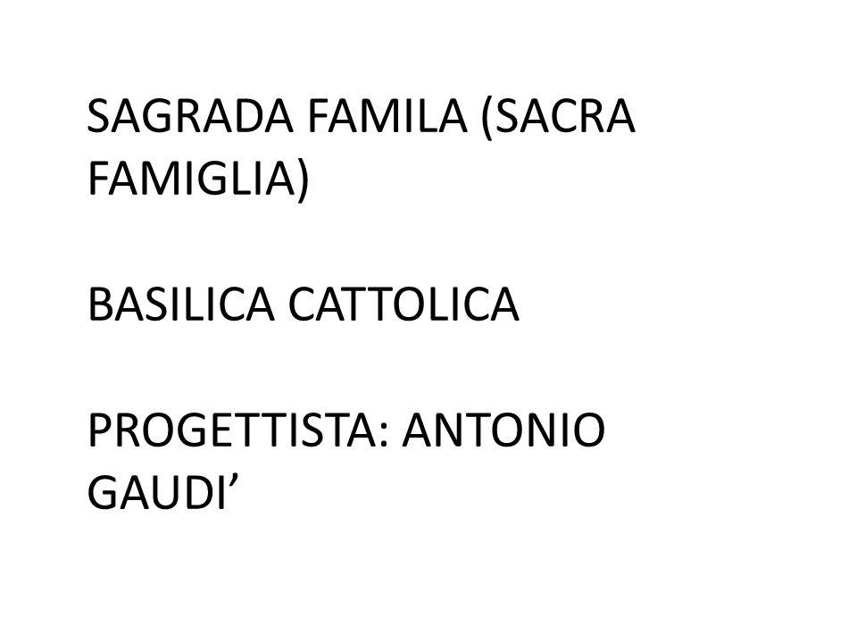 SAGRADA FAMILA (SACRA FAMIGLIA)