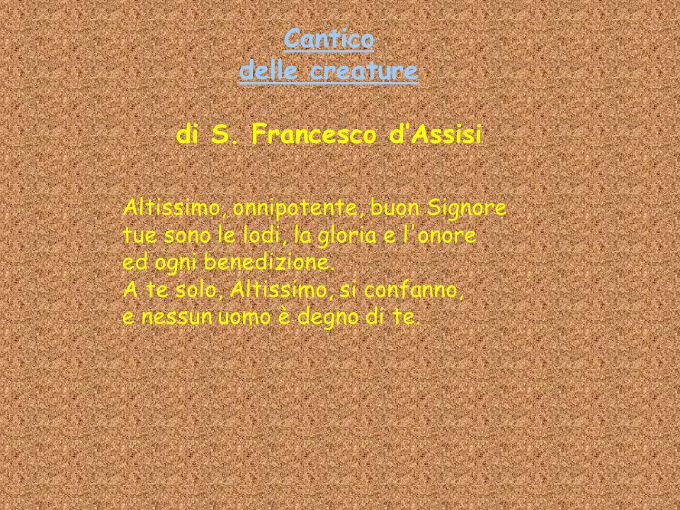 Cantico delle creature di S. Francesco d'Assisi