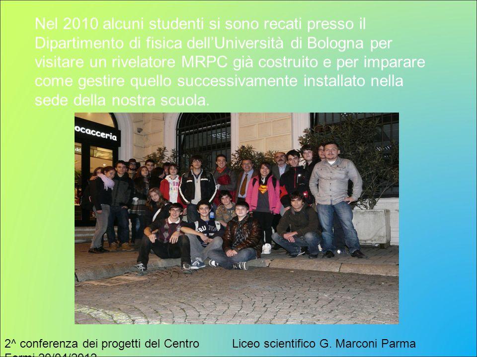 Nel 2010 alcuni studenti si sono recati presso il Dipartimento di fisica dell'Università di Bologna per visitare un rivelatore MRPC già costruito e per imparare come gestire quello successivamente installato nella sede della nostra scuola.
