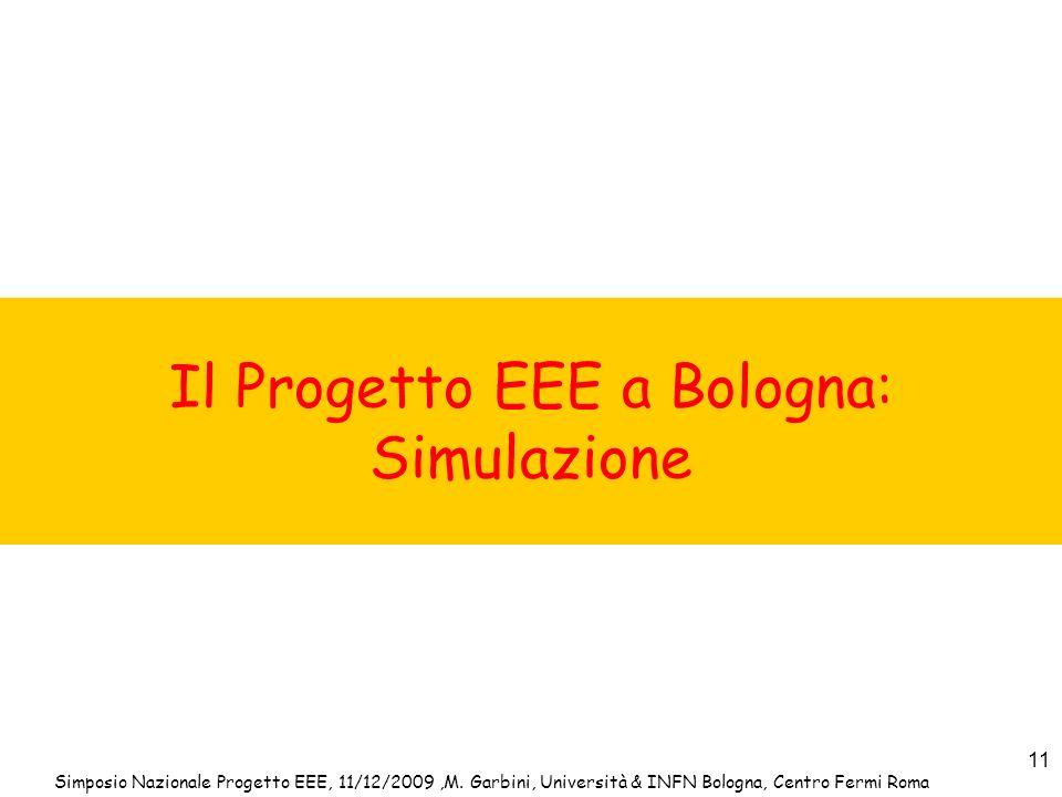 Il Progetto EEE a Bologna: Simulazione