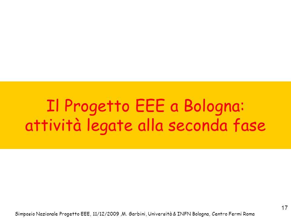 Il Progetto EEE a Bologna: attività legate alla seconda fase