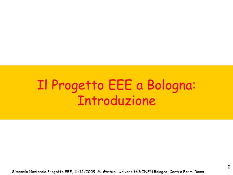 Il Progetto EEE a Bologna: Introduzione