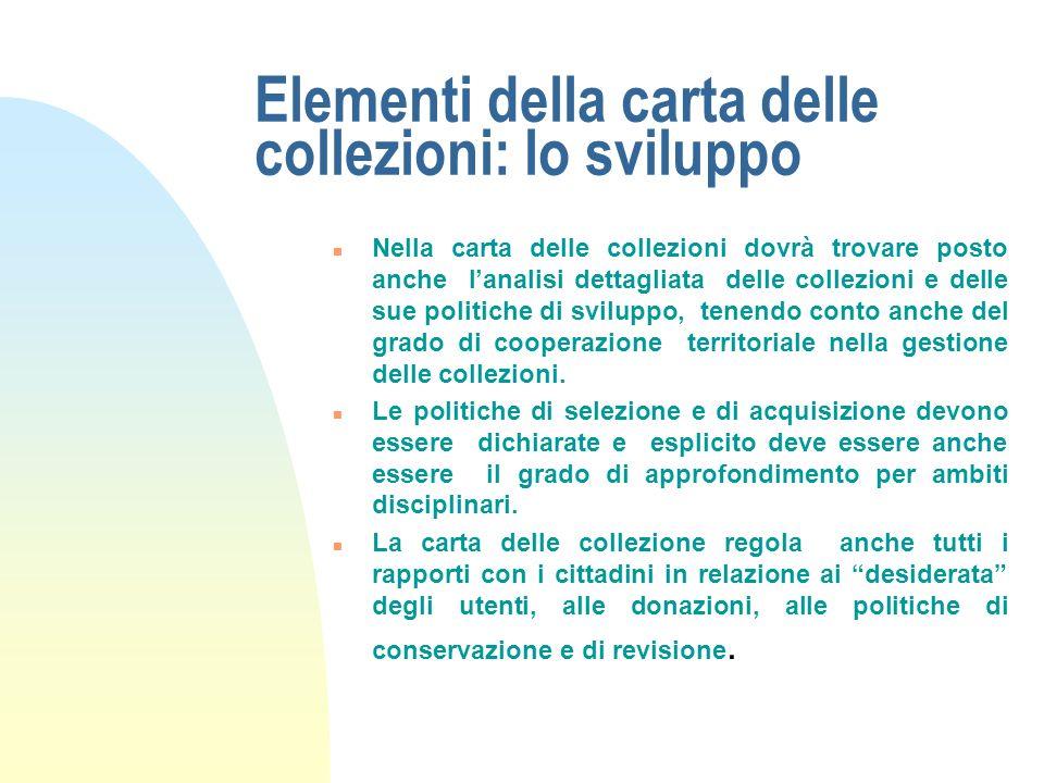 Elementi della carta delle collezioni: lo sviluppo