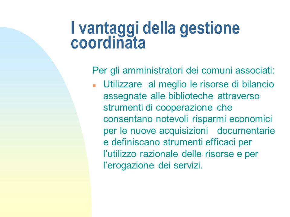 I vantaggi della gestione coordinata