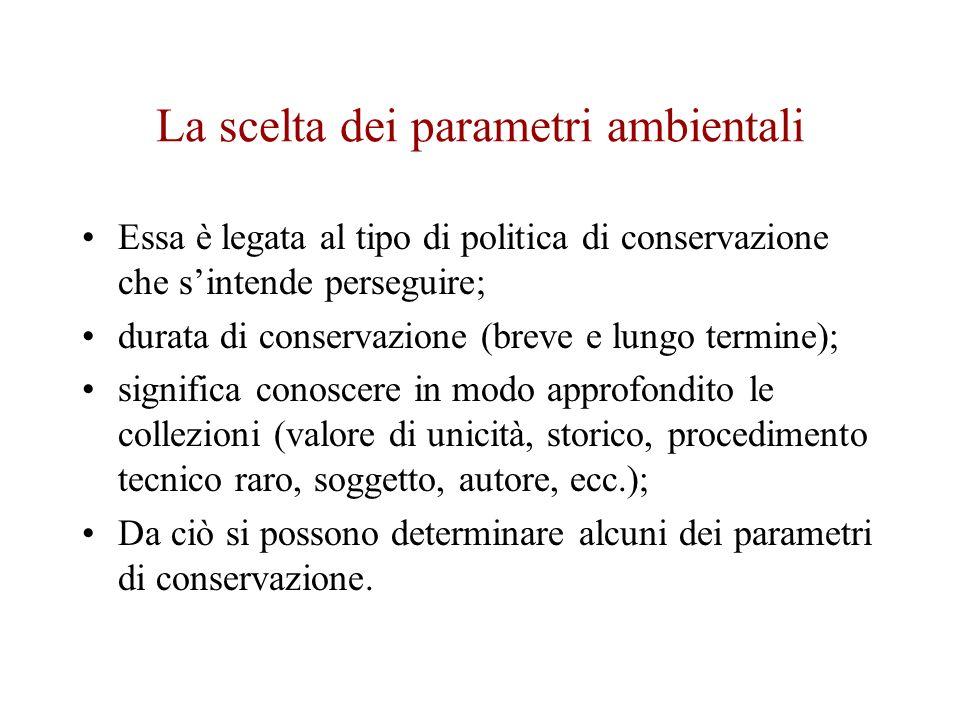 La scelta dei parametri ambientali