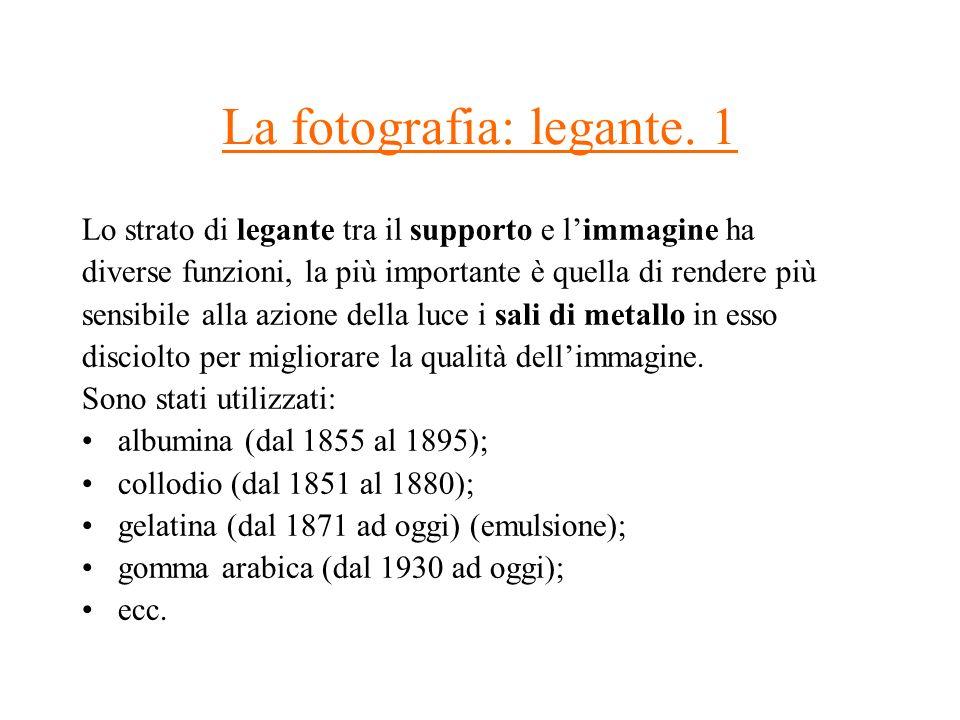 La fotografia: legante. 1
