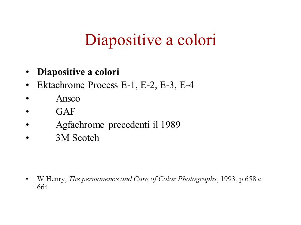 Diapositive a colori Diapositive a colori