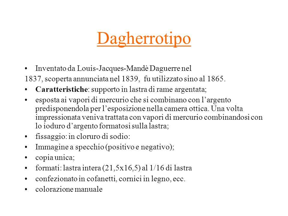 Dagherrotipo Inventato da Louis-Jacques-Mandè Daguerre nel