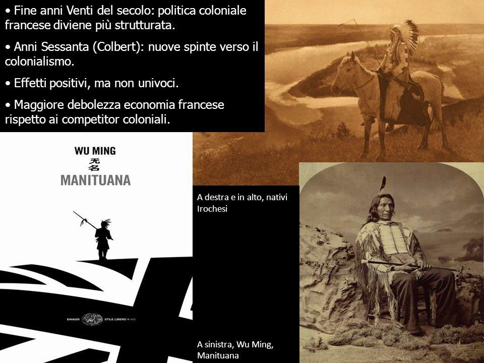 Anni Sessanta (Colbert): nuove spinte verso il colonialismo.