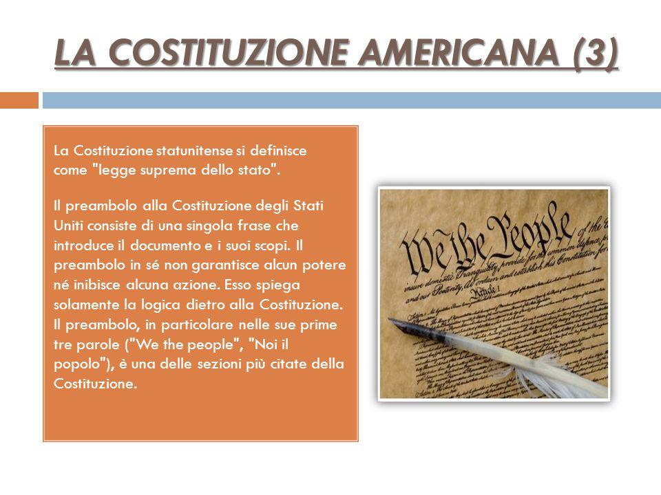 LA COSTITUZIONE AMERICANA (3)