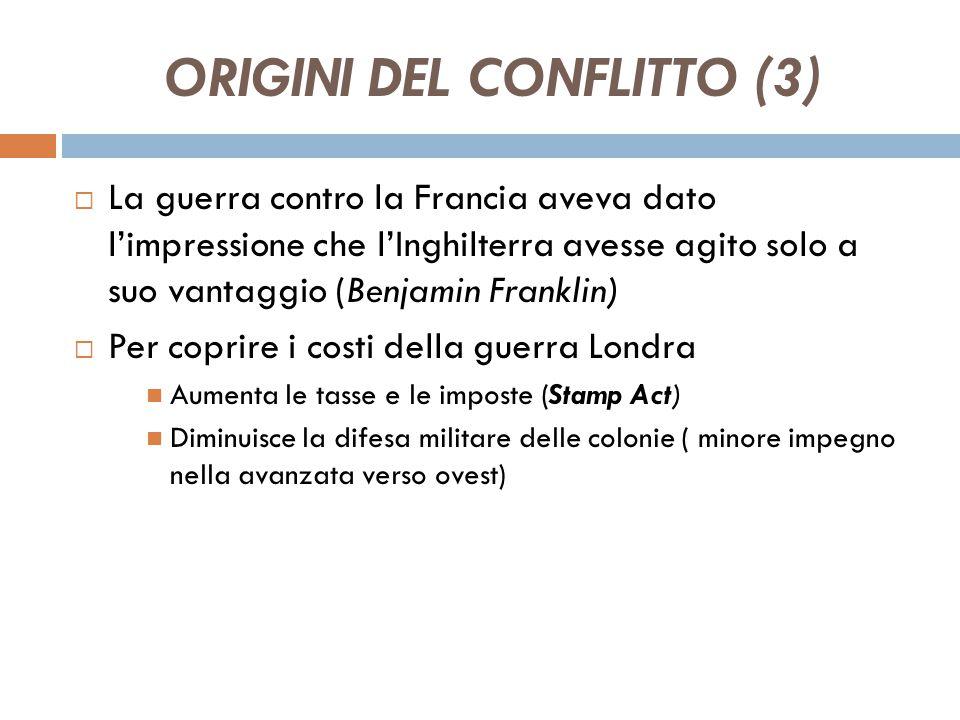 ORIGINI DEL CONFLITTO (3)