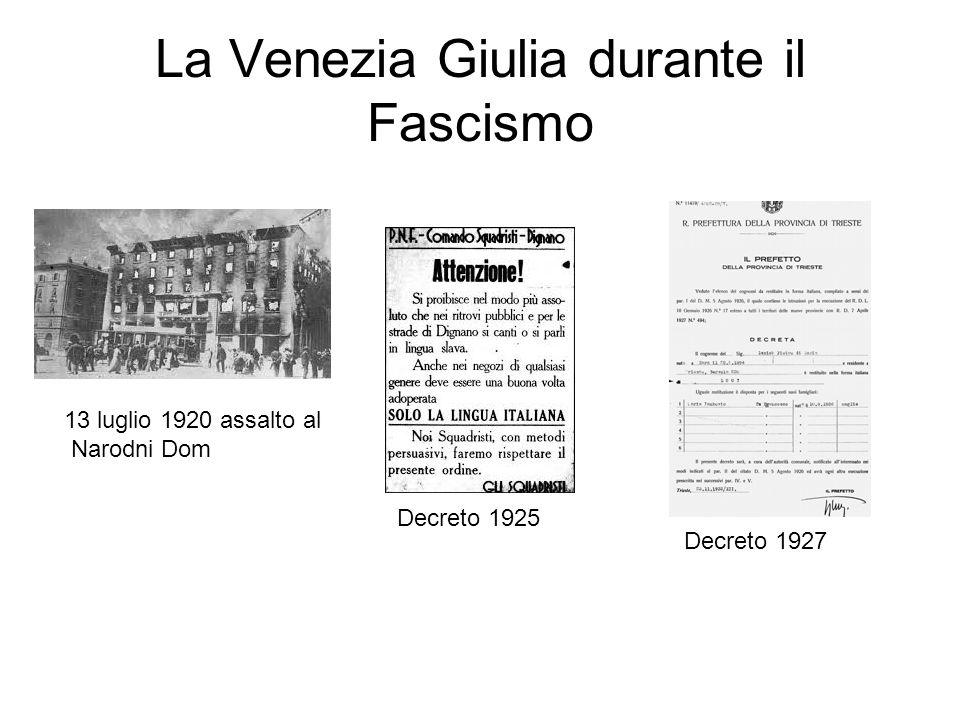 La Venezia Giulia durante il Fascismo