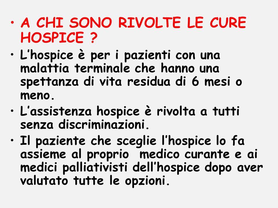 A CHI SONO RIVOLTE LE CURE HOSPICE