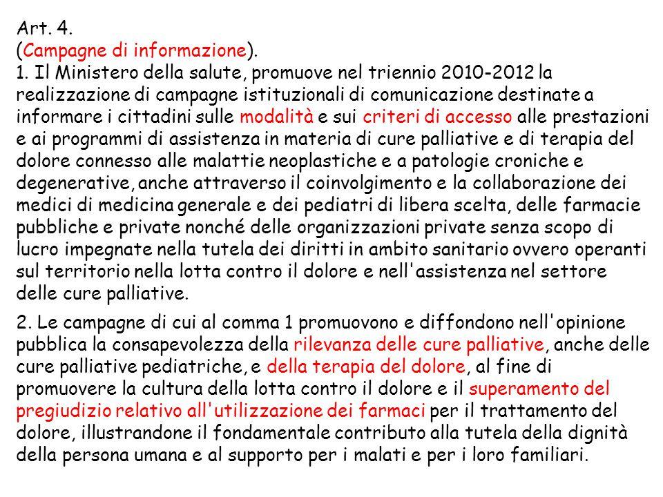 Art. 4. (Campagne di informazione).