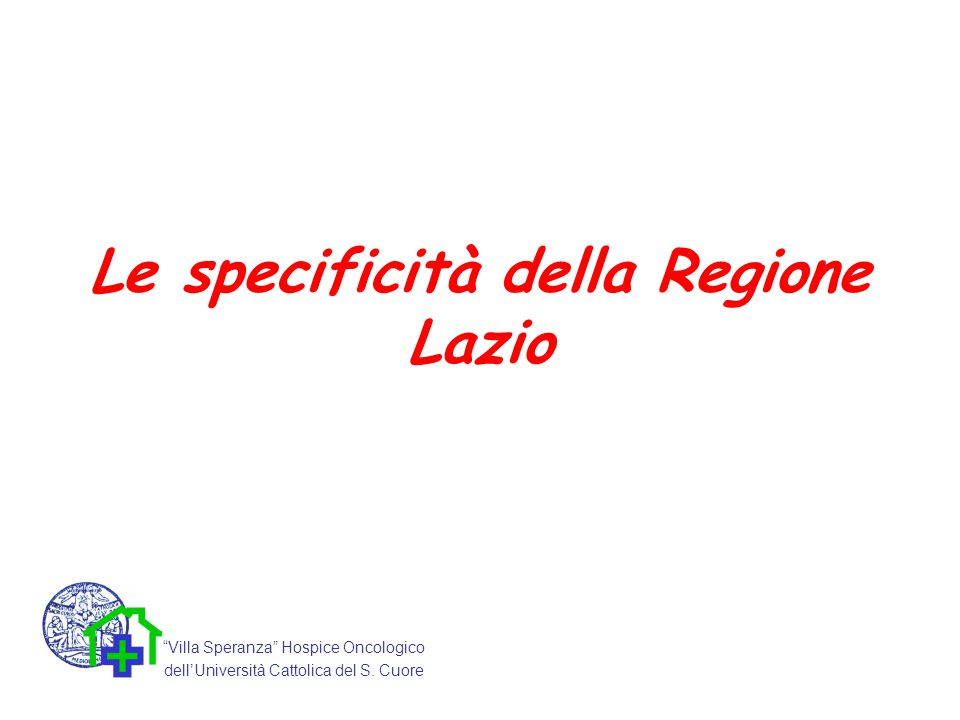 Le specificità della Regione Lazio