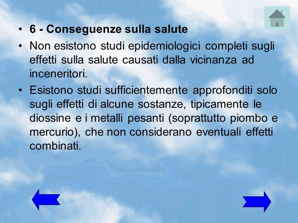 6 - Conseguenze sulla salute