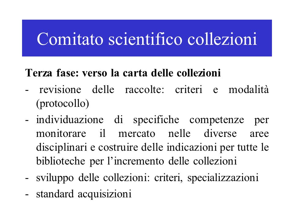 Comitato scientifico collezioni