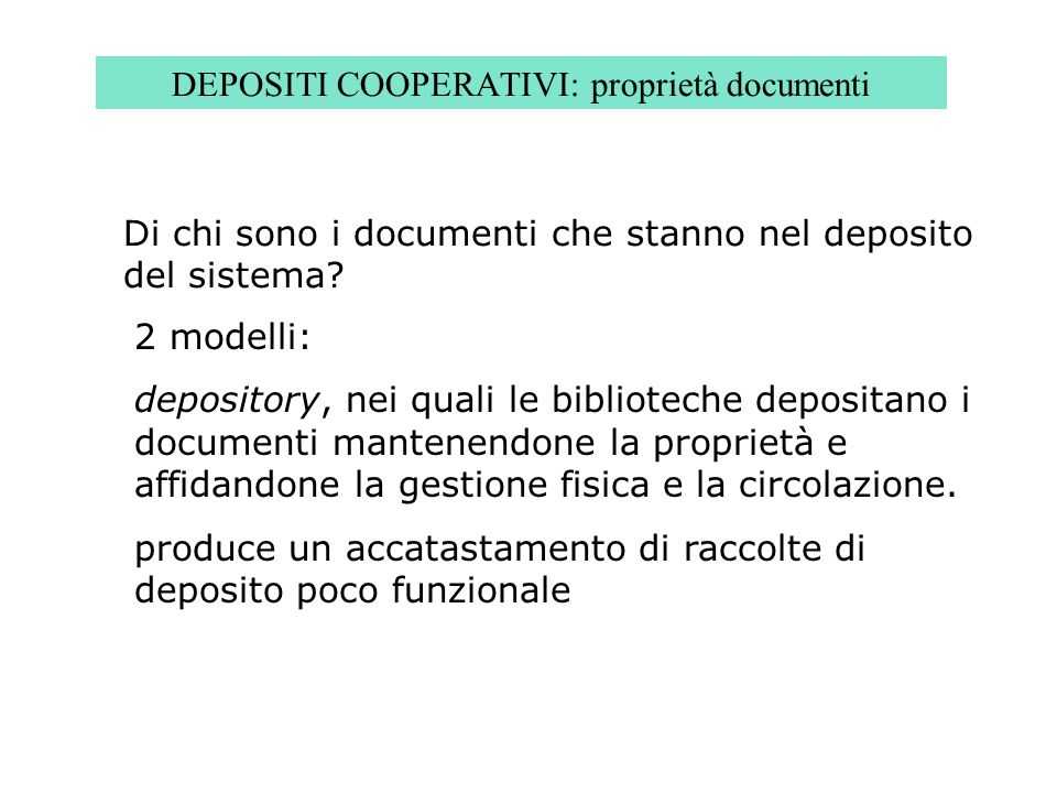 DEPOSITI COOPERATIVI: proprietà documenti