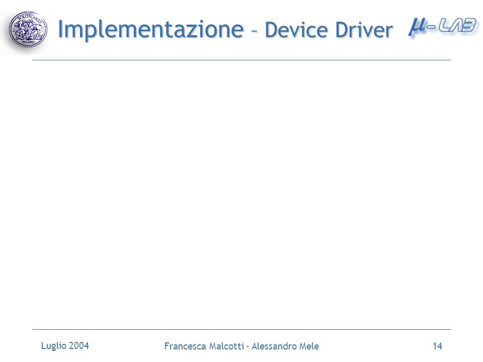Implementazione – Device Driver