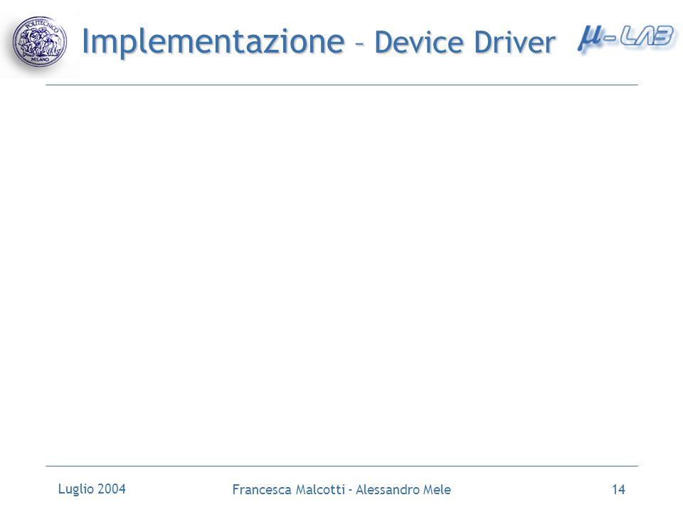 Implementazione – Device Driver