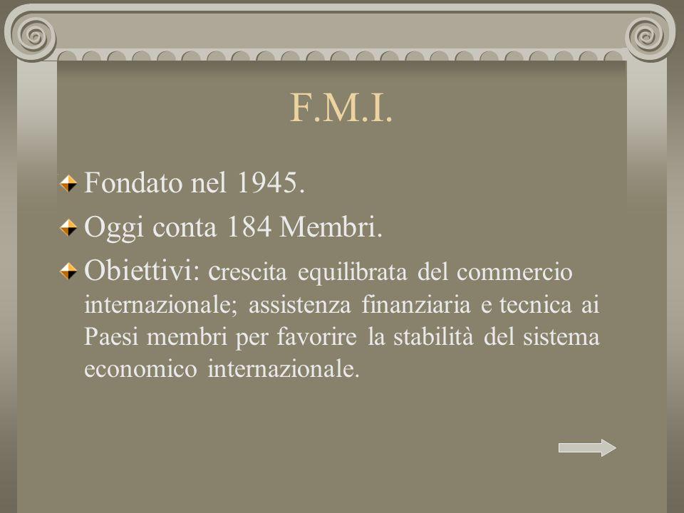 F.M.I. Fondato nel 1945. Oggi conta 184 Membri.