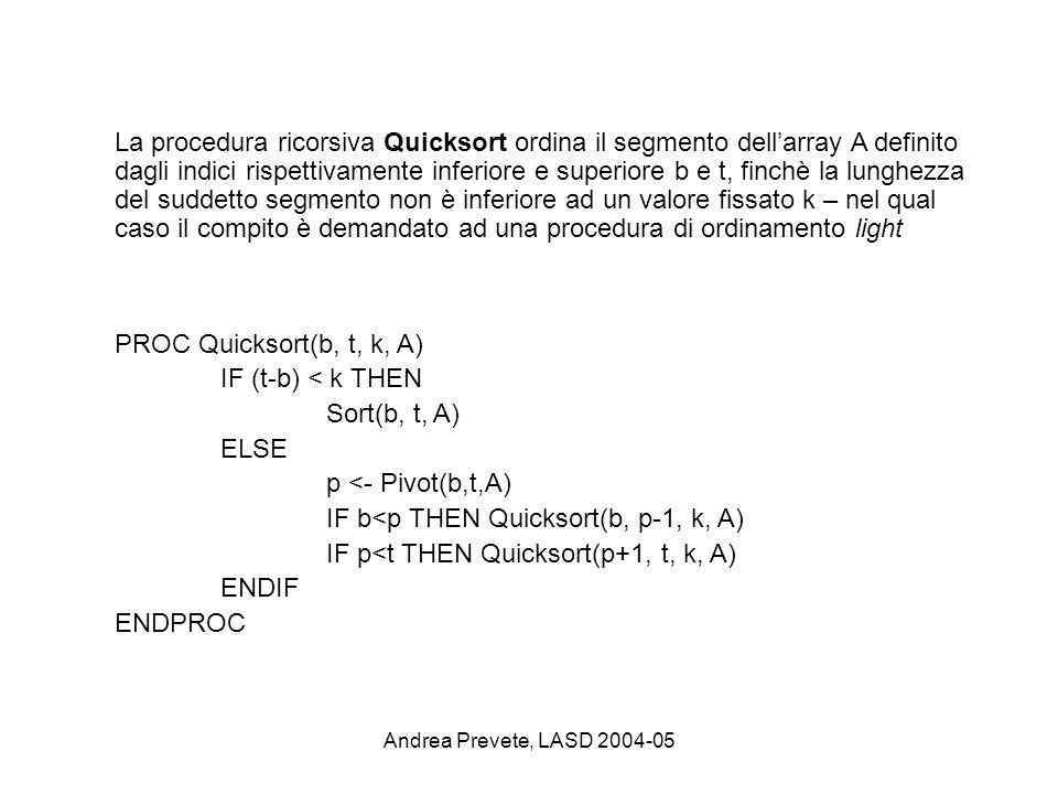 IF b<p THEN Quicksort(b, p-1, k, A)