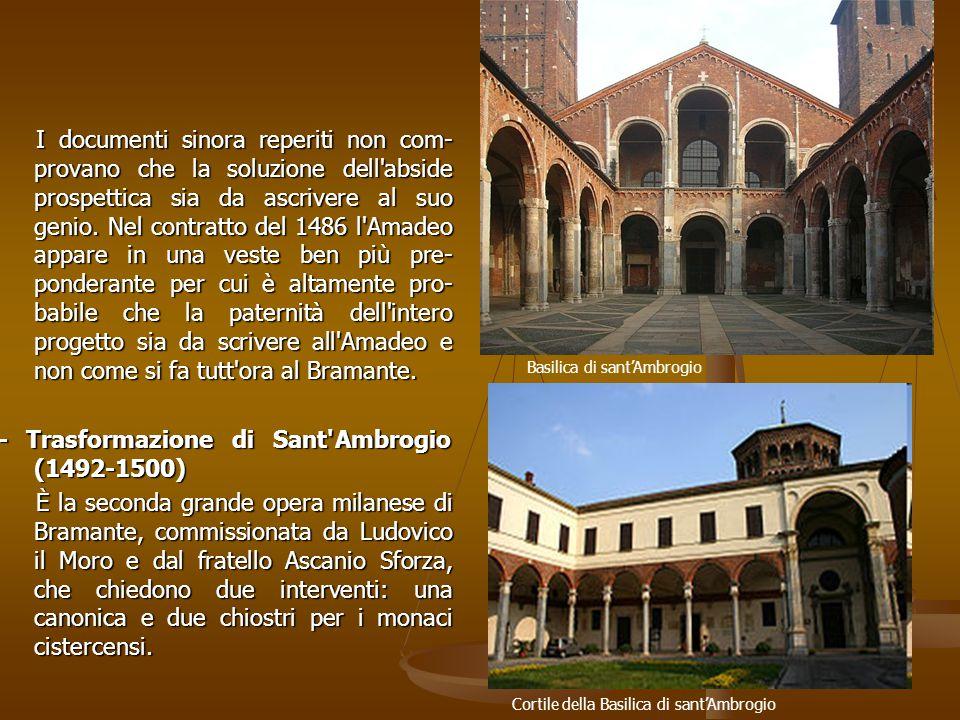 - Trasformazione di Sant Ambrogio (1492-1500)