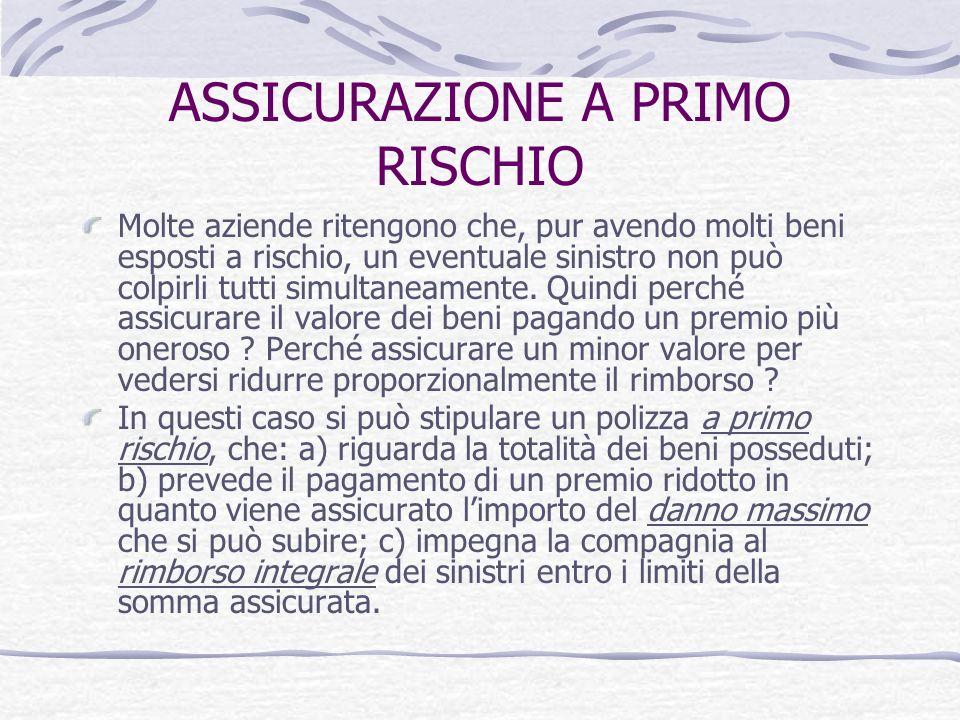 ASSICURAZIONE A PRIMO RISCHIO