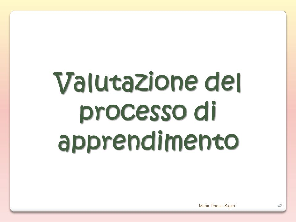 Valutazione del processo di apprendimento