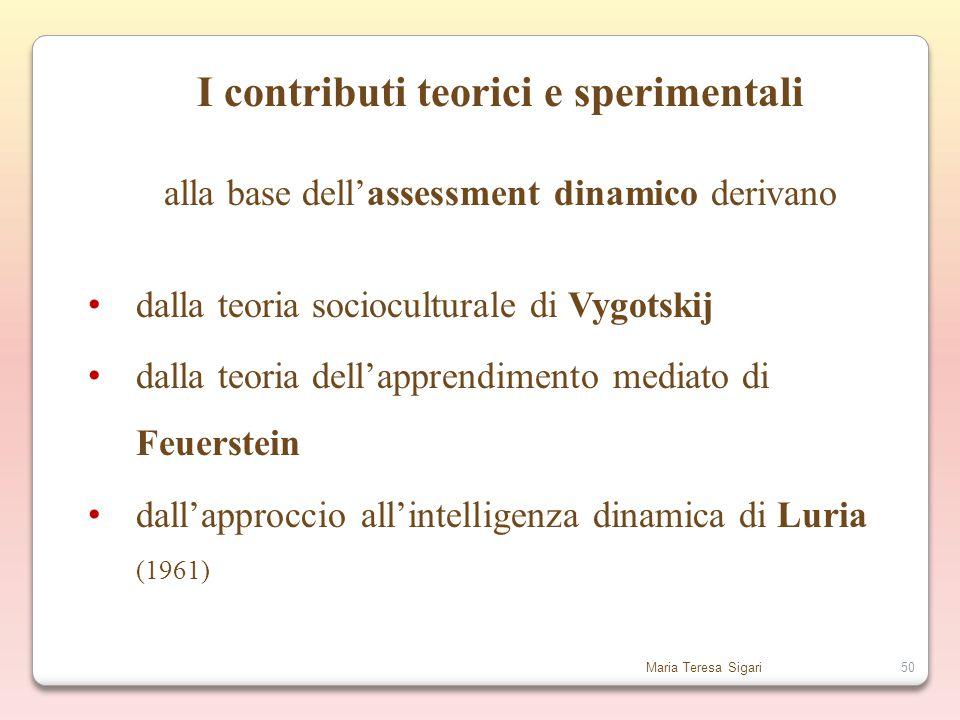 I contributi teorici e sperimentali