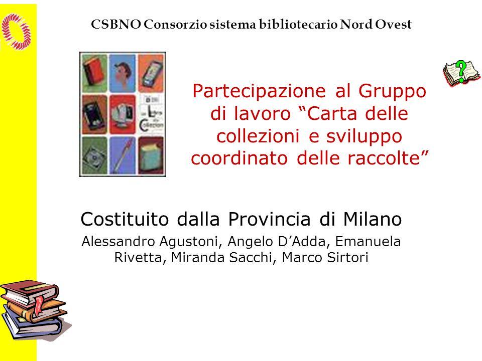 Costituito dalla Provincia di Milano