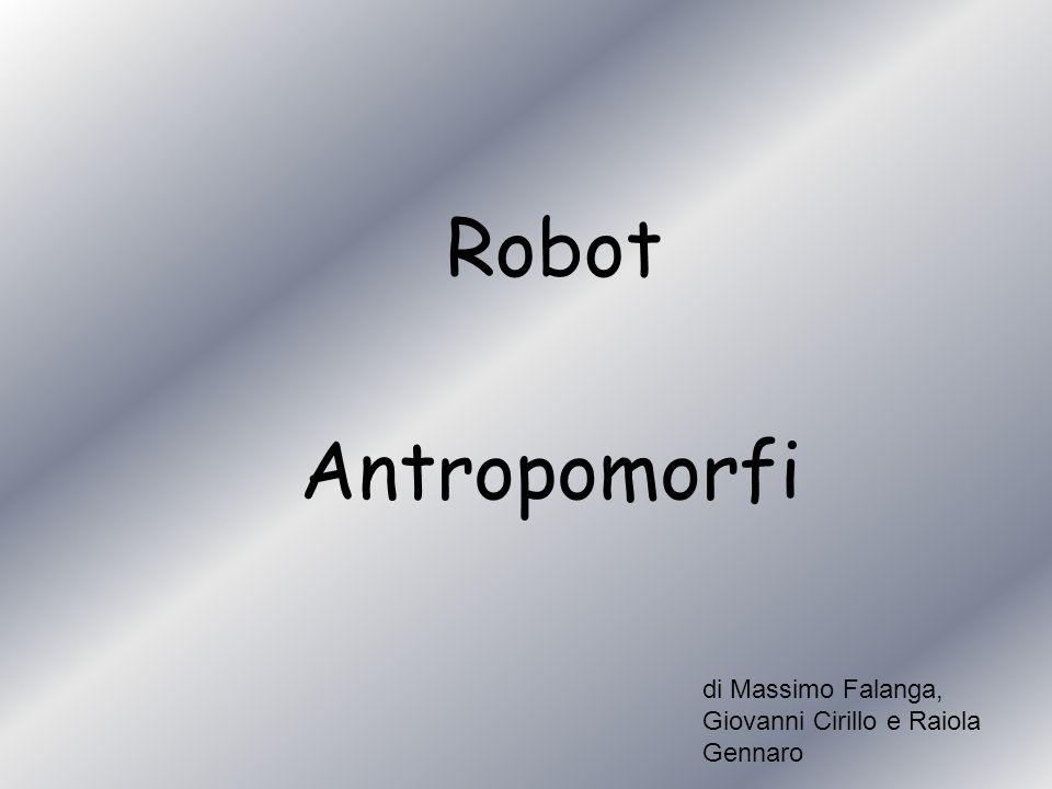 Robot Antropomorfi di Massimo Falanga, Giovanni Cirillo e Raiola Gennaro