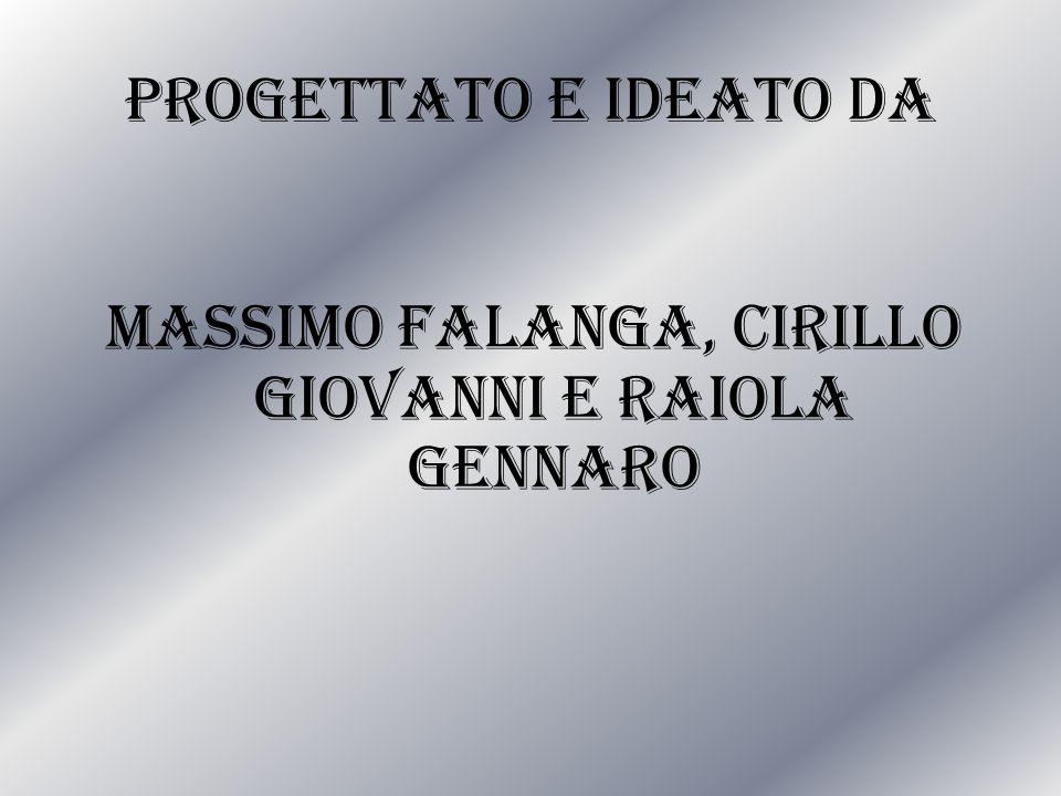 Massimo Falanga, Cirillo Giovanni e Raiola Gennaro
