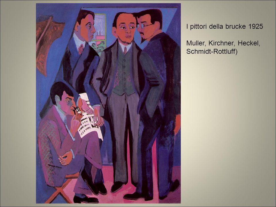 Muller, Kirchner, Heckel, Schmidt-Rottluff)
