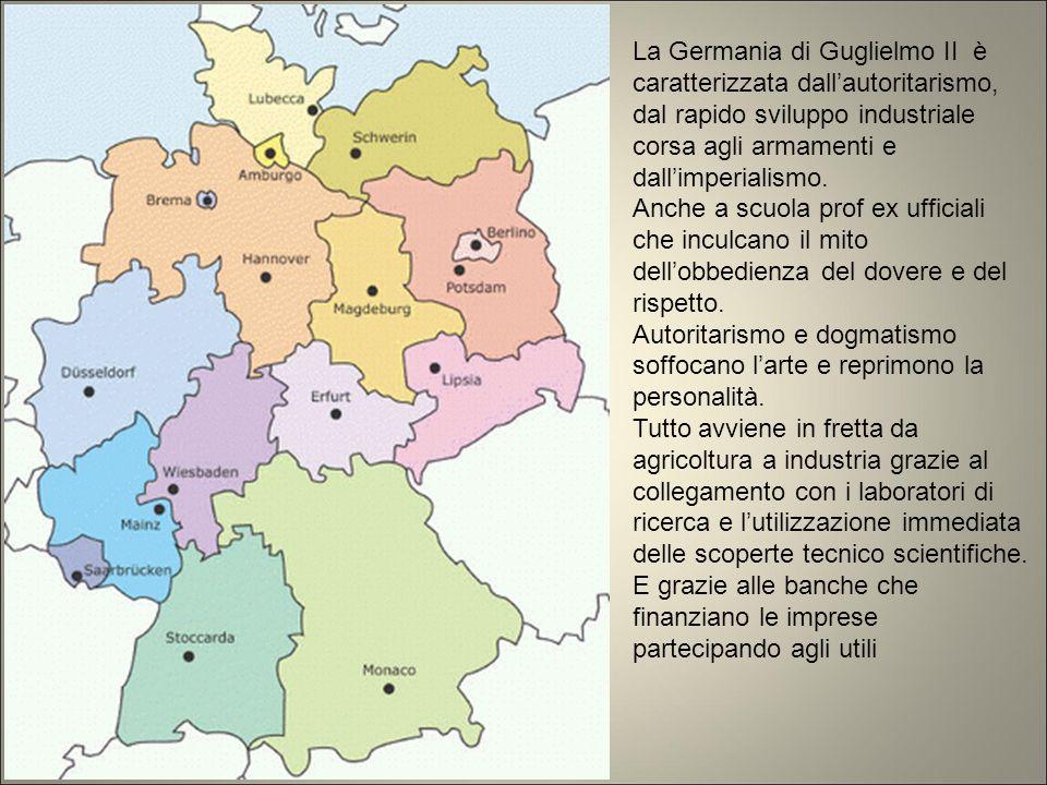 La Germania di Guglielmo II è caratterizzata dall'autoritarismo, dal rapido sviluppo industriale corsa agli armamenti e dall'imperialismo.