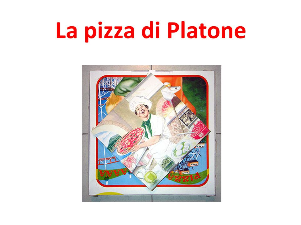La pizza di Platone