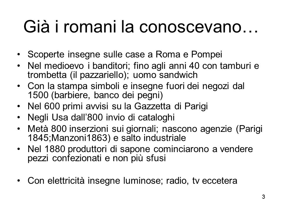 Già i romani la conoscevano…