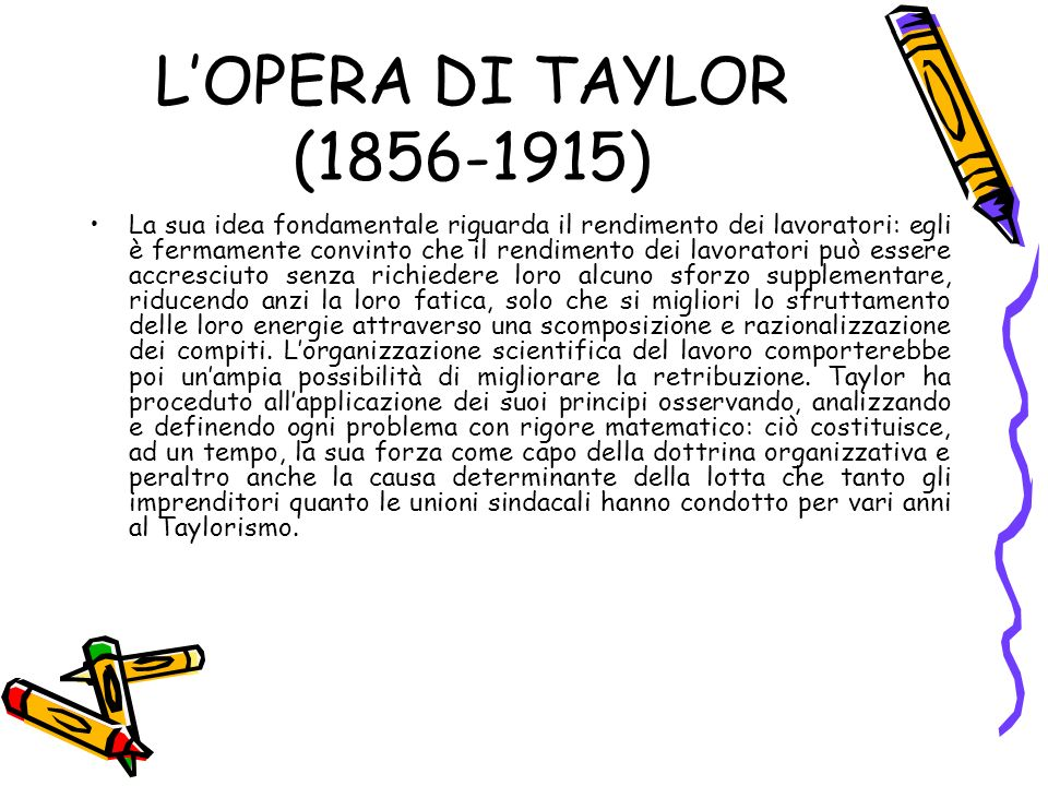 L'OPERA DI TAYLOR (1856-1915)