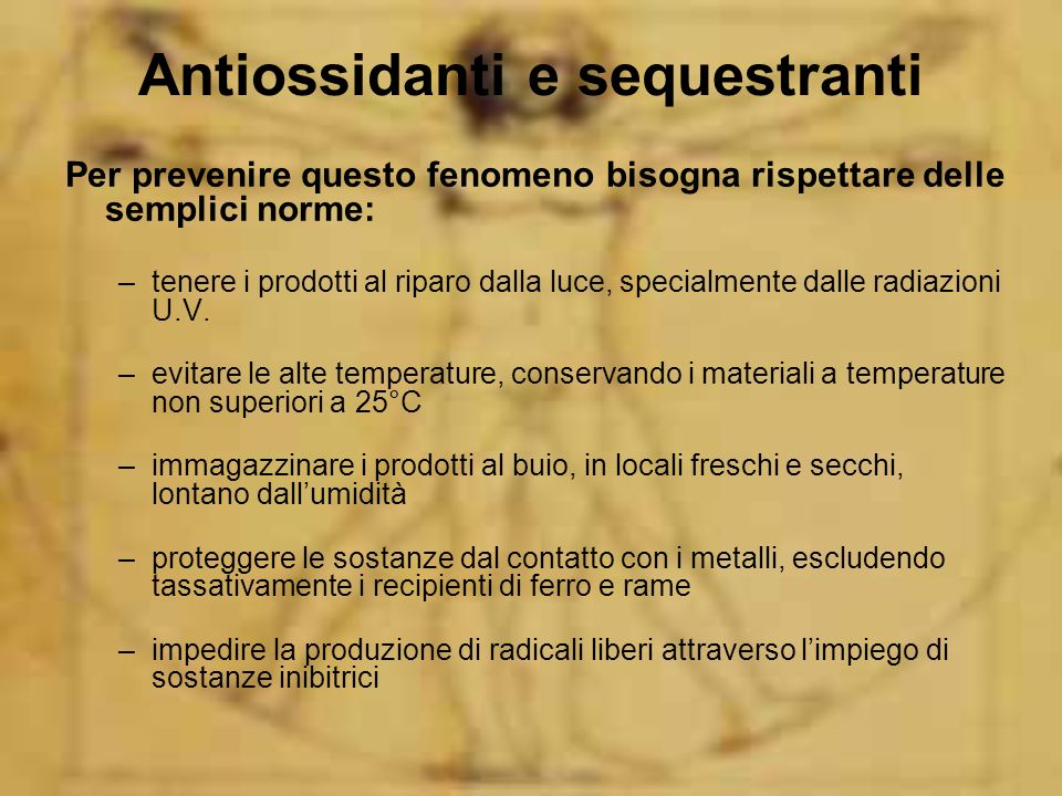 Antiossidanti e sequestranti