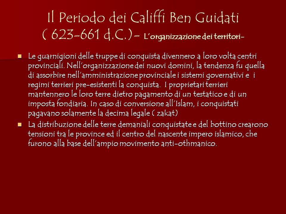 Il Periodo dei Califfi Ben Guidati ( 623-661 d. C