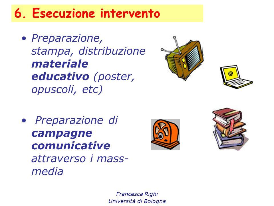 6. Esecuzione intervento