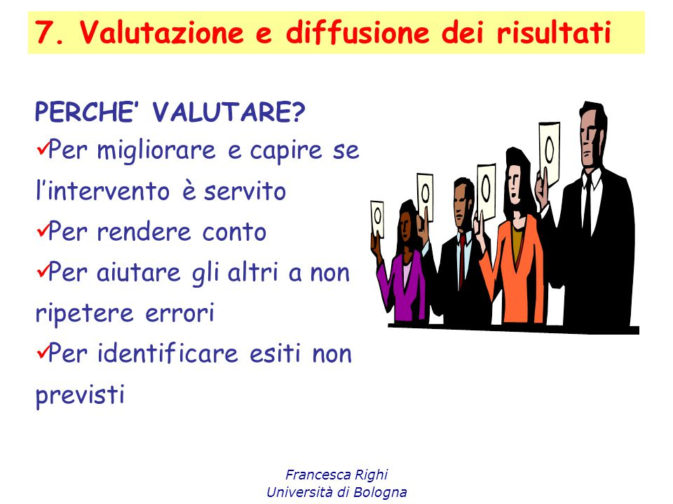 7. Valutazione e diffusione dei risultati